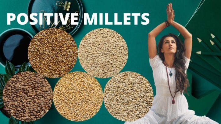 Positive Millets