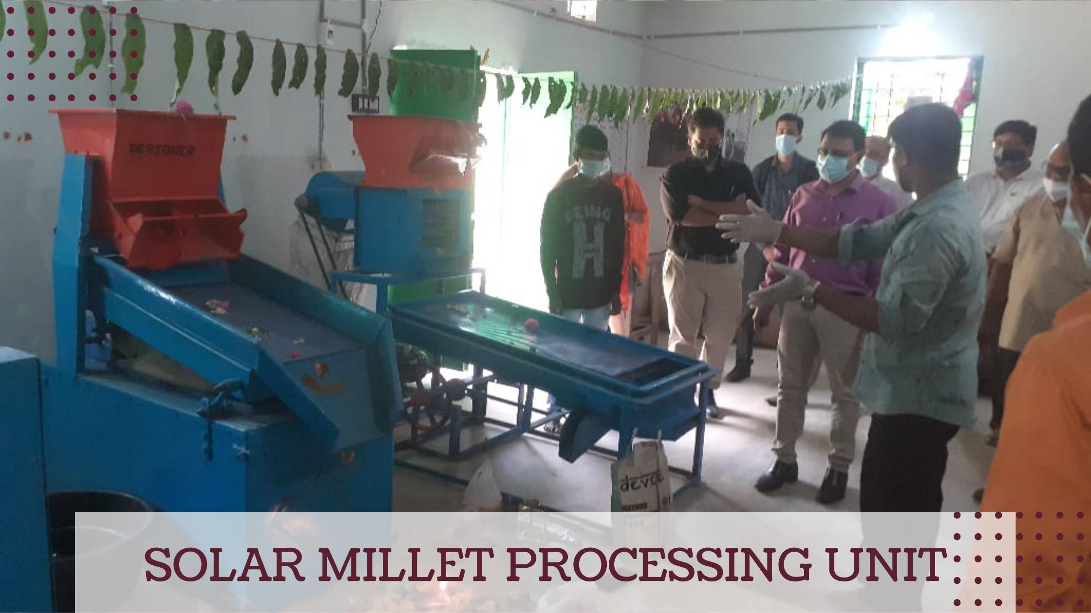 Solar Millet Processing Unit